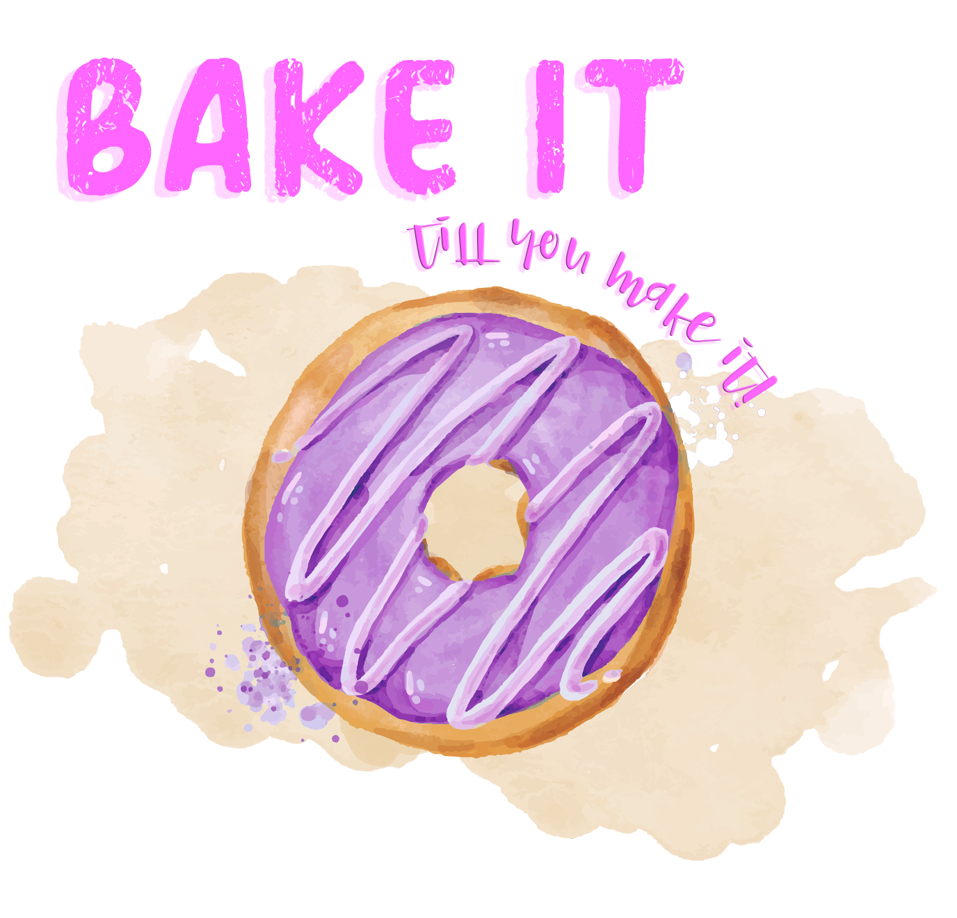Bake it Till You Make it